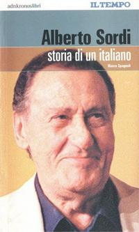 Alberto Sordi - Storia di un Italiano